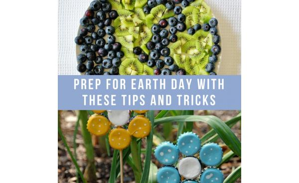 Prep For Earth Day With These Tips And Tricks!